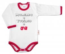 Baby Nellys Bavlněné body vel. 80, Maminka + tatínek = Já - růžový lem