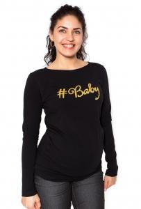 Be MaaMaa Tehotenské  tričko dlhý rukáv Baby - čierné - XL