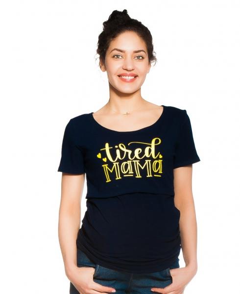 Be MaaMaa Tehotenské, dojčiace tričko - Tired Mama - granátové, veľ. L