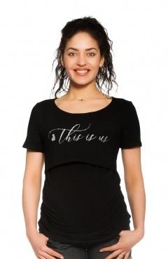 Be MaaMaa Tehotenské, dojčiace tričko - This is us - čierne, veľ. XL
