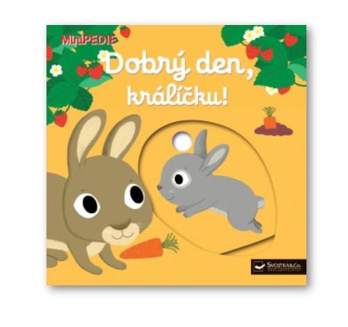 Kniha MiniPEDIE Dobrý deň, králiček!