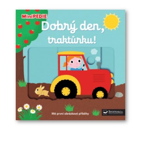 Kniha MiniPEDIE Dobrý deň, traktorku!
