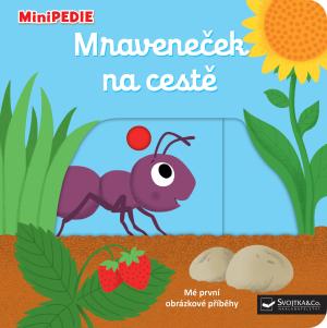 Kniha MiniPEDIE Mravček na ceste