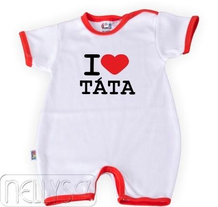 DEJNA Body Kr. rukáv s nohavičkami I Love Tata, vel´. 74, K19