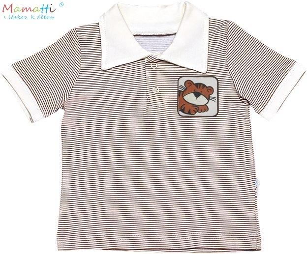 Polo tričko kr.rukáv Mamatti - Levík-#Velikost koj. oblečení;68 (4-6m)