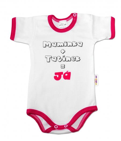 Baby Nellys Body krátky rukáv vel. 74,  Maminka + tatínek = Já - malinový lem