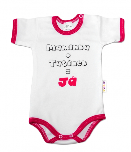 Baby Nellys Body krátky rukáv vel. 86, Maminka + tatínek = Já - malinový lem