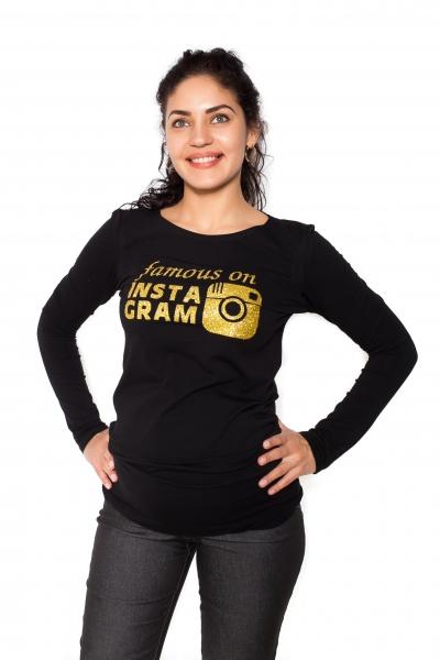 Tehotenské  tričko dlhý rukáv Famous on Instagram - čierne