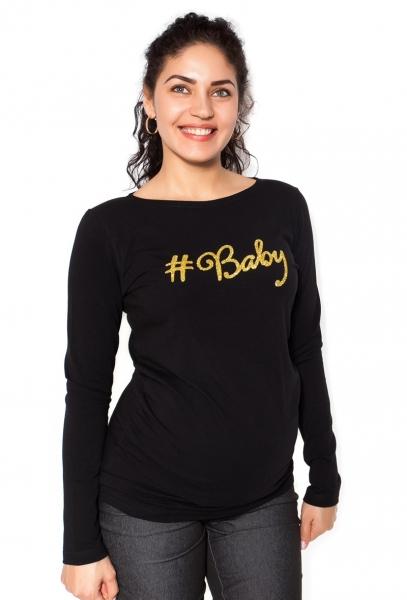 Be MaaMaa Tehotenské  tričko dlhý rukáv Baby - čierné - M-M (38)