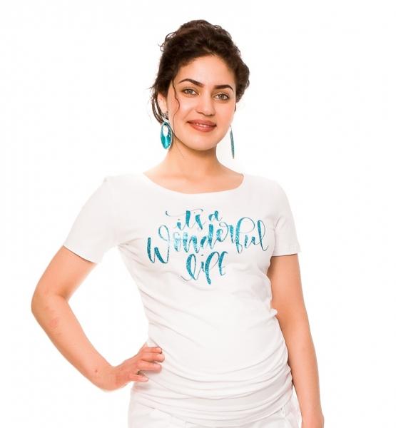Be MaaMaa Tehotenské tričko Wonderful Life - biele, vel´. L
