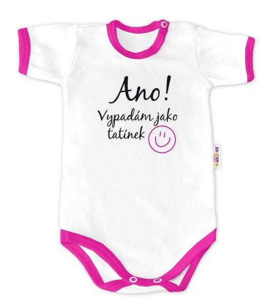 Baby Nellys Body krátky rukáv -  Áno, vyzerám ako otecko - biele / ružový lem, veľ. 86-86 (12-18m)