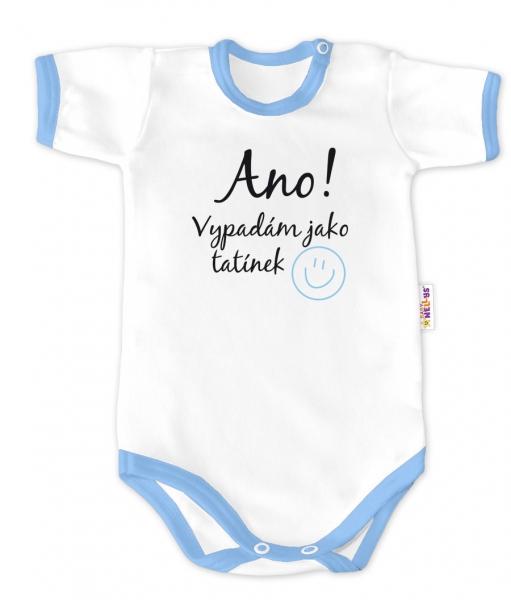 Baby Nellys Body krátky rukáv - Áno, vyzerám ako otecko - biele / modrý lem, veľ. 62-62 (2-3m)